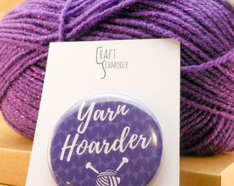 Knitting badge, Knitting gift, knitting pin, crochet badge, yarn lover, crochet gift, gift for knitters, knitting humour, yarn hoarder