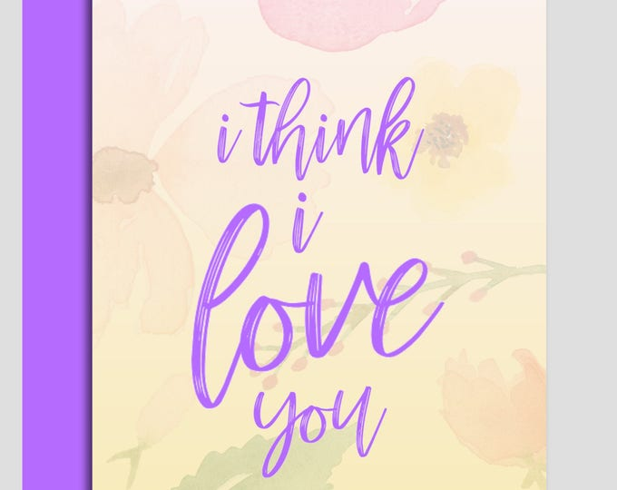 Featured listing image: I Think I Love You Handcrafted Greeting Card