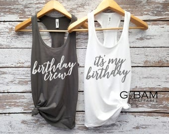 Birthday tank top / Birthday crew tank top/ Birthday Tank top / It's My Birthday
