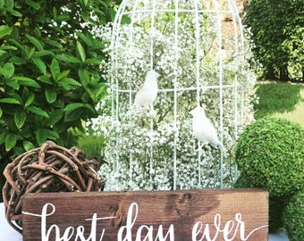 Best day ever sign Used wedding decor rehearsal dinner decorations Rustic Reception Ceremony Table deco Spring Summer Winter Bachelor party