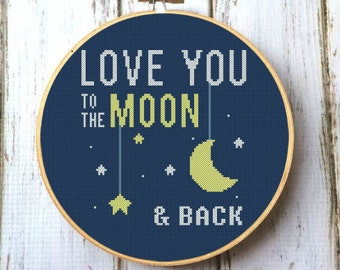 Love you to the moon & back Cross Stitch Pattern PDF Nursery art boy girl Easy cross stitch Cross stitch baby room decor Moon and back X201