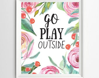 go play outside Kids Wall Art Print Nursery Wall art Decor Playroom decoration nursery decor print nursery gift children wall art