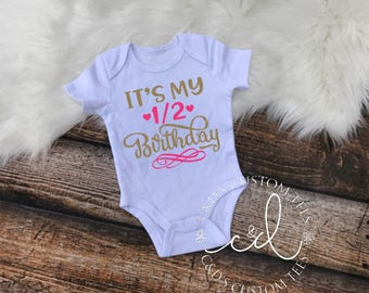 It's My Half Birthday Shirt - Half Birthday Shirt - Girls Birthday Shirt - Girls 1/2 Birthday Shirt - Half Birthday Outfit - Birthday Shirt