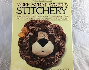 More Scrap Saver's Stitchery book by Sandra Lounsbury Foose / A Farm Journal Craft Book / over 50 patterns / ©1981 / needlework / handicraft