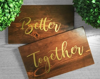 Better Together signs, wooden wedding signs, hanging chair signs, head table decor, wedding photo props, wedding chair sign, wedding signge