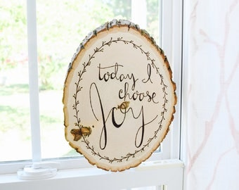 Today I Choose Joy Wood Sign | Inspirational Quote Sign | Farmhouse Decor