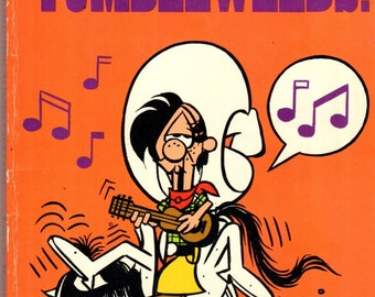 Tumbleweeds! Sound Off Paperback Book Tom K. Ryan 1983