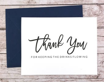 Thank You For Keeping the Drinks Flowing Card, Bartender Thank You Card, Wedding Vendor Thank You - (FPS0017)