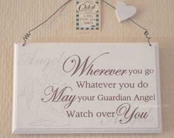 Sign Plaque Wherever You Go May Your Guardian Angel Watch Over You F0827B