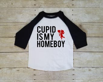 Cupid - Boys Valentine Shirt - Cupid is My Homeboy - Kids Clothes - Valentines Day - Shirts for Girls - Toddler Valentine Outfits - Baby Boy