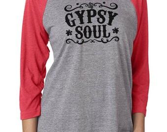 """Womens 3/4 Sleeve """"Gypsy Soul"""" - Gypsy - Baseball Tee - Gift - Raglan Tee - 1015"""