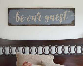 Be Our Guest sign / rustic guest room sign / guest bedroom sign / Masculine sign / guest room decor / Rustic home decor