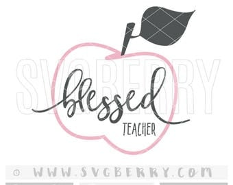 Blessed Teacher SVG / Best Teacher of the World / Best Teacher Ever SVG Teacher Gifts / Teacher Appreciation Gift / cutting files / Bj