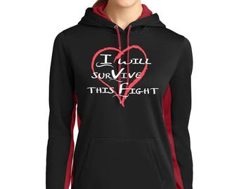 I will survive this fight IVF Woman's Power,Motherhood Strength Shirt, Hoodie or Ladies 60/40 Gathered Racerback Tank Exclusive