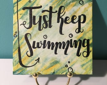 Just Keep Swimming Canvas
