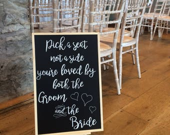 Pick a Seat - Wedding Chalkboard