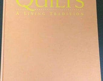 Quilts A Living Tradition , 1997 , Robert Shaw , Beaux Art Editions , Large Oversized Quilt Book ,