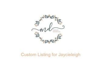 Custom Listing For Jaycieleigh