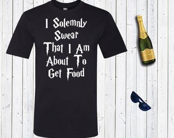 I Solemnly Swear That I Am About To Get Food Men's Shirt. Disneyland Shirt. Funny Harry Potter Shirt. Hangry Shirt [H0117]