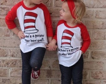 """Dr. Seuss """"A Person's A Person no matter how Small"""" - Raglan Infants, Toddlers, Youth and Adults"""