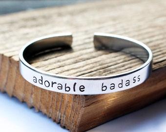 Adorable badass cuff bracelet Hand stamped metal bracelet Custom bracelet Funny bracelet Adorable bad ass bangle
