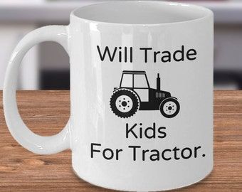 Funny Tractor Mug, Tractor Tea Cup, Tractor Gift for Him, Tractor Farming Mug, Tractor Drinkware, Tractor Mom Gift, Tractor Dad Gift