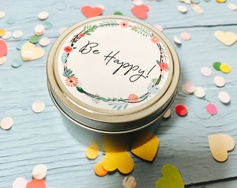 100% soy candle tin | Be happy candle | 6oz travel tin soy candle | Birthday gift | Thank you