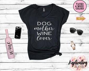 Dog Mother Wine Lover | Women's Tri blend V Neck Or Tank | Dog Mom Shirt | Wine lover | Wino | Dog Shirt | Dog Mom Gift | Dog Lover