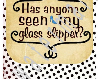 Cinderella SVG - Has anyone seen my glass slipper - Disney svg - silhouette cameo cricut - JPEG t shirt transfer Disney Castle Cinderella