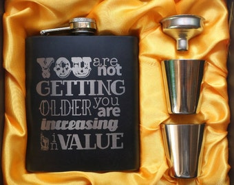 Your increasing in Value! // Gift for Him // Funny Flask // Hip Flask for Men // 21st Birthday Gift // 7 oz