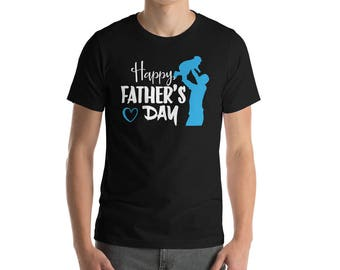 "Happy Father's Day Funny Dad Inspiring T-Shirt Gift: ""Happy Father's Day"" 