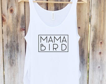 Mama Bird Tank, Mommy Shirt, Motherhood Tank Top, Mom Top - Side Slit Tank Top