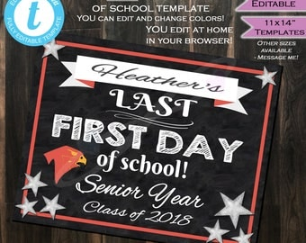 Last First day of School Chalkboard Senior Year Sign- Any Color- Any School Year- Personalize Custom Digital Printable INSTANT Self-EDITABLE