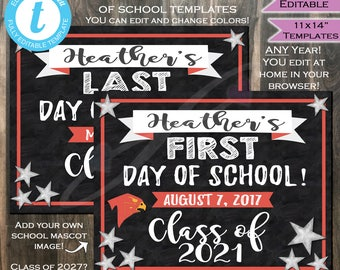 First day of School Chalkboard Sign- Class of 2021- Any Color- Any School Year- Personalize Digital Printable Template INSTANT Self EDITABLE