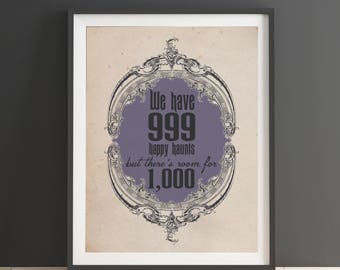 Disney's Haunted Mansion- 999 Happy Haunts but There's Room for 1,000 - 11x14 Halloween Home Decor Poster - Disneyland - DisneyWorld- Disney