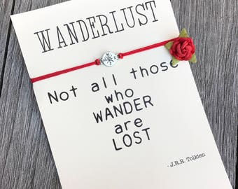 Not all those who wander are lost, Friendship bracelet, Wanderlust bracelet, Wanderlust jewelry, Compass bracelet, Traveler gifts, A55