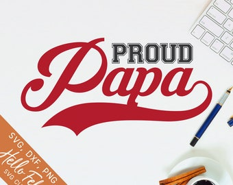 Family Svg, Father Svg, Dad Svg, Papa Svg, Proud Papa Svg, Dxf, Jpg, Svg files for Cricut, Svg files for Silhouette, Vector Art, Clip Art
