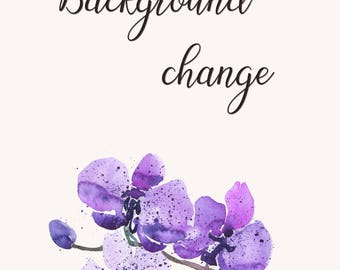 ADD ON  Background Change  Change the Background Color  Remove the Background Texture  Additional Customization Fee