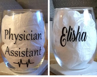 Physician assistant. Physician assistant wine glass. Physician assistant gift. Gift for physician assistant. Pa gift. Pa wine glass. Pa