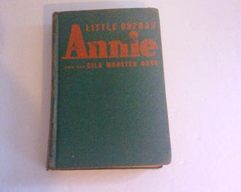 1944 Little Orphan Annie and the Gila Monster Gang by Harold Gray.