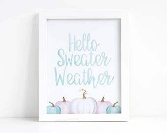 Hello Sweater Weather Printable - Fall Printable - Fall Decorations - Pumpkin Decor - Autumn Decor - Autumn Printable - Blue Pumpkin Decor