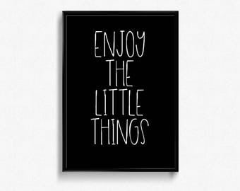 Enjoy the little things printable quote, Inspirational quote, Life quote inspirational poster, Positive quote printable poster wall decor