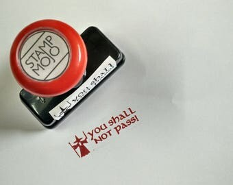 You Shall Not Pass - Self Inking Stamp