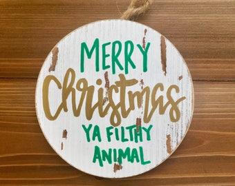 Home Alone Christmas Ornament, Merry Christmas Ya Filthy Animal, Funny Christmas Ornament, Holiday Decor, Family Gift, Holiday Keepsake