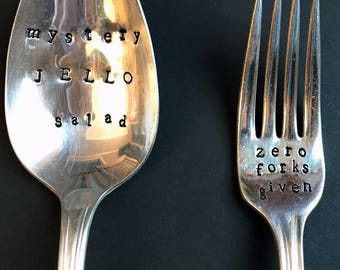 Funny HandStamped Silver Plated Spoon & Fork - Vintage - Thanksgiving - Dinner Party - Hostess Gift - Zero Forks Given - Mystery Jello Salad