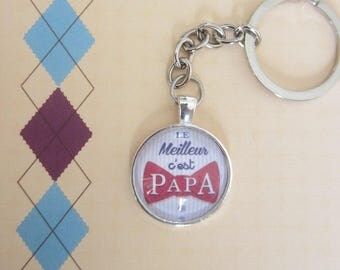"Gift for Dad: Keychain ""the best is Daddy"""