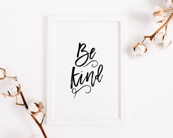 """Inspirational Wall Art, """"Be Kind"""", Be Kind Sign, Gifts for Her, Farmhouse Decor, Housewarming Gift, Wall Decor, Typography, Office Art"""