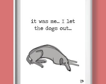 witty dog print, punny dog print, punny wall art, dog wall art, dog print, dog lover gift, animal lover gift, college student gift,
