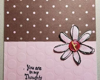 Pink & Brown, Daisy w/Button, You're in my thouhts, Blank Inside, Handmade