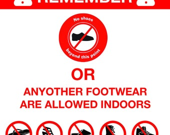 NO SHOES INDOORS